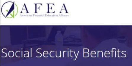Understanding your Social Security Benefit Options - AFEA