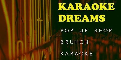 "Dreams of Triumph Presents "" Karaoke Dreams"" Brunch x Pop Up Shop"
