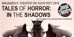 Walkabout - Tales of Horror: In the Shadows -...