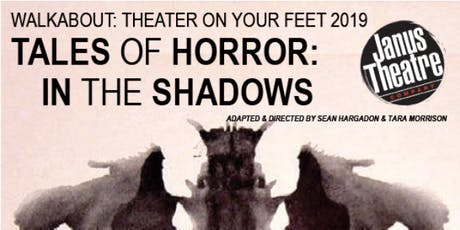Walkabout - Tales of Horror: In the Shadows - Presented by Janus Theatre Company tickets