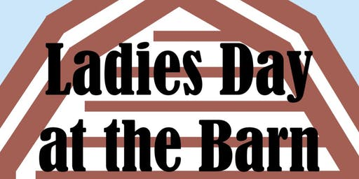 Ladies Day at the Barn