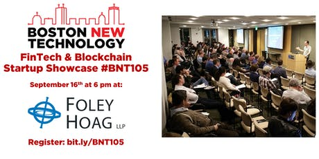 Boston New Technology FinTech & Blockchain Startup Showcase #BNT105 (21+) tickets