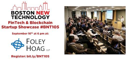 Boston New Technology FinTech & Blockchain Startup Showcase #BNT105 (21+)