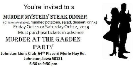 """Murder Mystery Steak Dinner """"Murder at the Garden"""" tickets"""