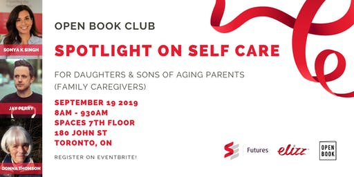 SE Futures & Elizz Open Book Club:Spotlight on Self Care For Family Caregivers