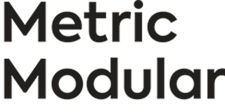 Metric Modular Advances in Modular Multi-Unit Residential Construction tickets