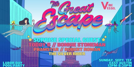 The Great Escape - Labor Day Pool Party tickets