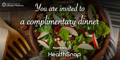 HealthSnap Hosted Dinner @ ACLM: Thought leaders in Lifestyle Medicine