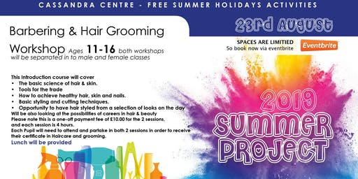 Summer Project - Certificated  Haircare & Grooming Course