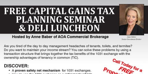 Capital Gains Tax Planning Seminar & FREE Luncheon (PASADENA)