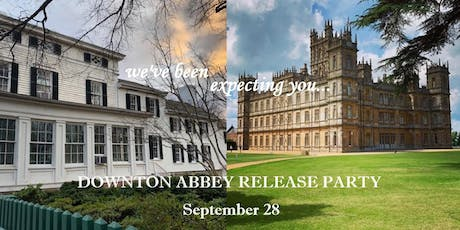 Downton Abbey: The Movie Release Party tickets