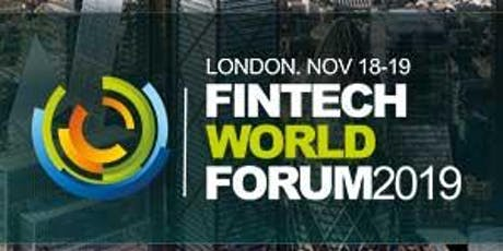 FINTECH WORLD SUMMIT FORUM 2019 tickets