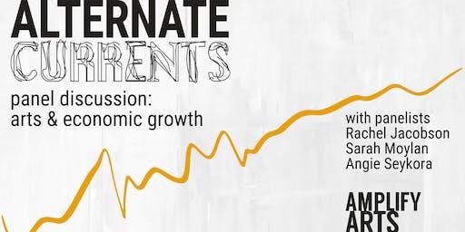 Panel Discussion: Arts & Economic Growth