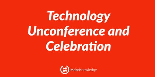 MakeKnowledge presents: Schools & Technology Unconference