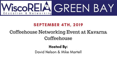 WiscoREIA Green Bay's Coffeehouse Networking Event - September 2019!