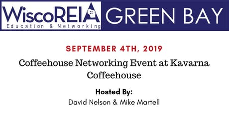 WiscoREIA Green Bay's Coffeehouse Networking Event - September 2019!  tickets