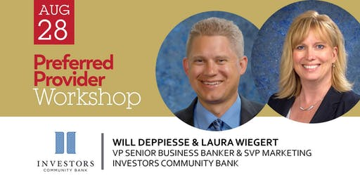 Preferred Provider Workshop with Investors Community Bank