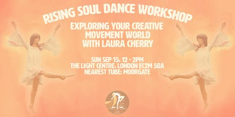 Rising Soul Dance: Exploring Your Creative Movement World tickets