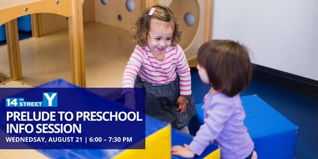 14Y Prelude to Preschool Info Session tickets