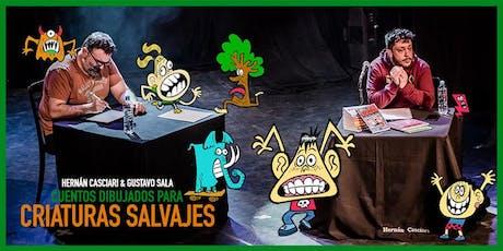 «Cuentos dibujados para criaturas salvajes», Casciari & Sala ✦ DOM 18 AGO, Konex tickets