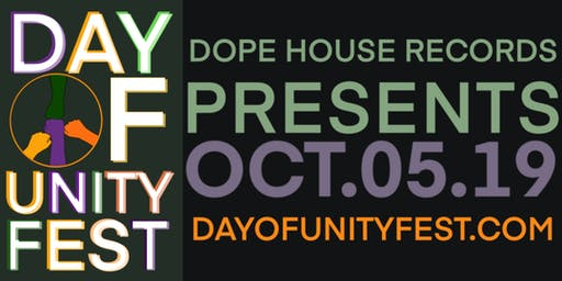 Dope House Records Presents: Day of Unity Fest