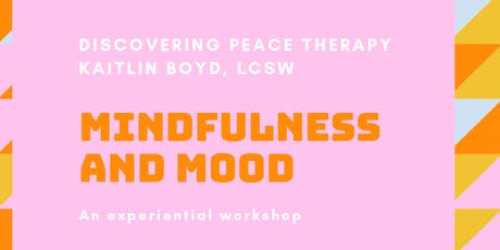 Mindfulness and Mood Workshop tickets
