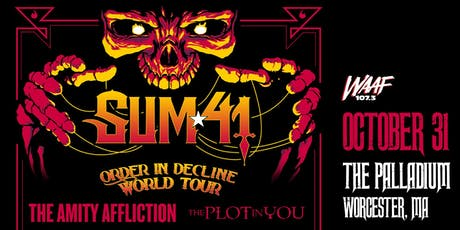 ORDER IN DECLINE TOUR - SUM 41 tickets