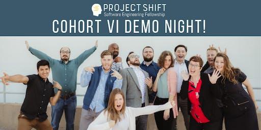 Project Shift | Cohort VI Demo Night!
