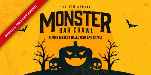 5th Annual Monster Bar Crawl in Miami (Saturday, October 26th)