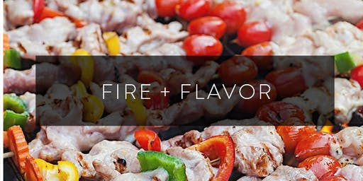 Fire + Flavor Grilling Workshop