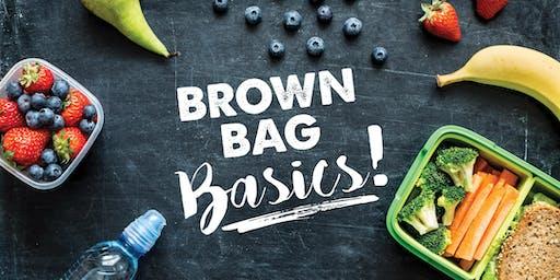 Brown Bag Basics