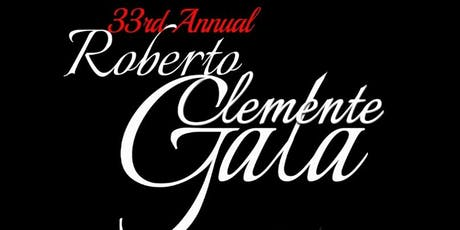 33rd Annual Roberto Clemente Gala tickets