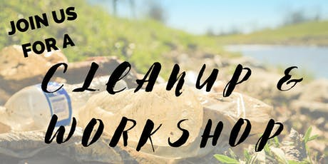 Take a Step Against Plastic Waste Cleanup & Workshop tickets