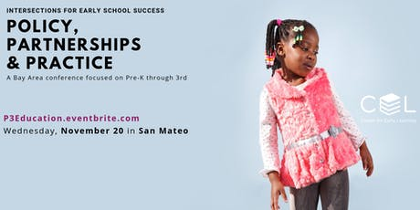 Policy, Partnerships and Practice: Intersections for Early School Success tickets
