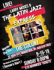 Larry Moses & The Latin Jazz Express Tickets, Sun, Sep 15