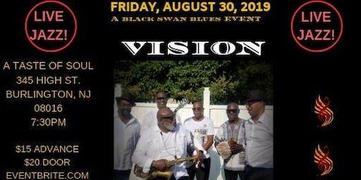 """VISION """"LIVE JAZZ"""" @ A TASTE OF SOUL"""