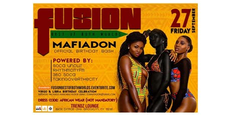 FUSION-Best of Both Worlds-- AFROBEATS, SOCA... tickets