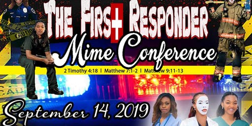 The First Responder Mime Conference 2019
