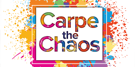 Carpe the Chaos tickets
