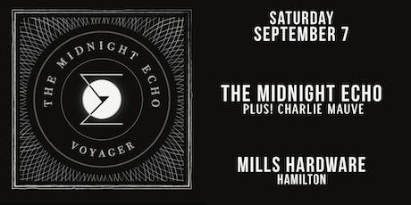 The Midnight Echo + Charlie Mauve tickets