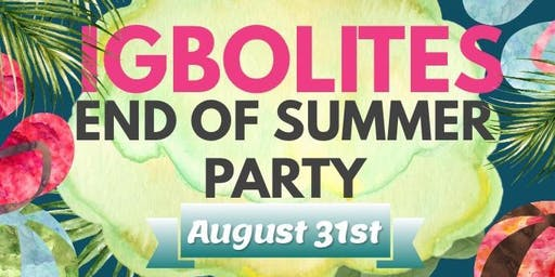 Igbolites End of Summer Party