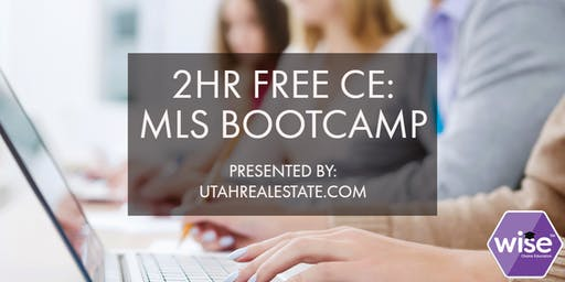 Copy of 2HR Free CE: MLS Boot Camp and MLS Market Statistics - TOOELE
