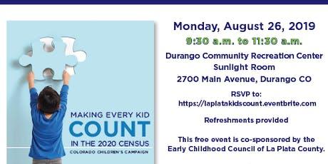 KIDS COUNT in Colorado! - La Plata County Presentation tickets