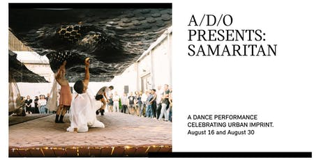 Samaritan - A Dance Series in Urban Imprint at A/D/O tickets