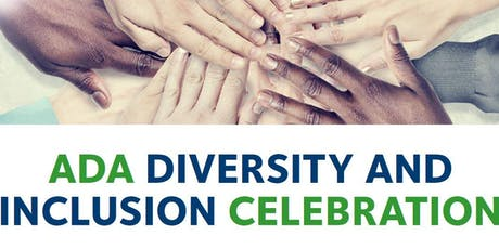 ADA Diversity and Inclusion Celebration tickets