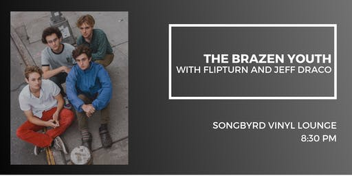 The Brazen Youth at Songbyrd Vinyl Lounge