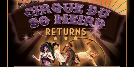 Dem Damn Dames Burlesque Presents...Cirque du So Weird Returns! tickets