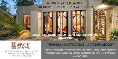 Wright After Work – Usonia : Castlecrag – A Comparison tickets