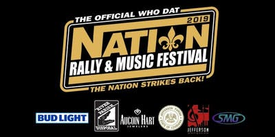The Official Who Dat Nation Rally & Music Festival - SINGLE DAY *****