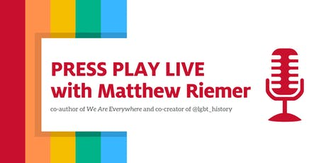 Press Play Live with Matthew Riemer tickets